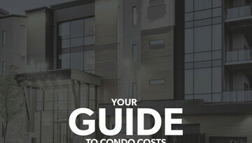 Your First Time: The Guide to Edmonton Condo Costs